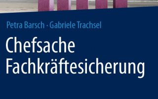 Fachkräftesicherung von Gabriele Trachsel & Petra Barsch