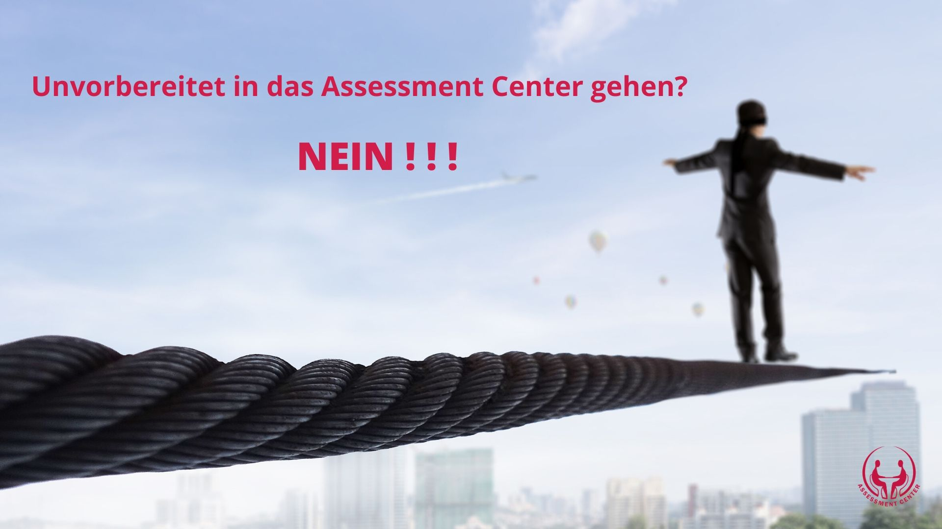 Vorbereitet in das Assessment Center gehen